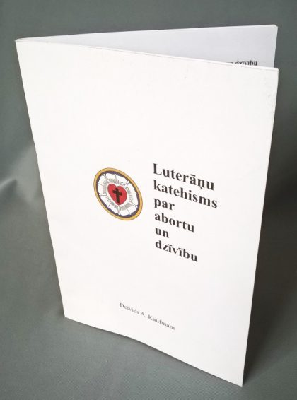 Luterāņu katehisms par abortu un dzīvību
